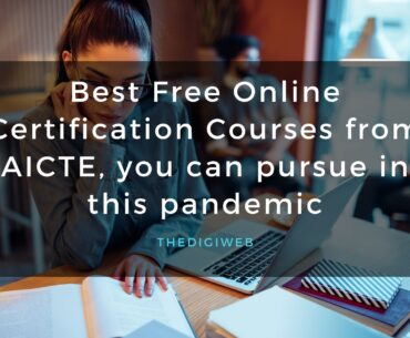 Best Free Online Certification Courses from AICTE you can pursue in this pandemic-thedigiweb.jpg